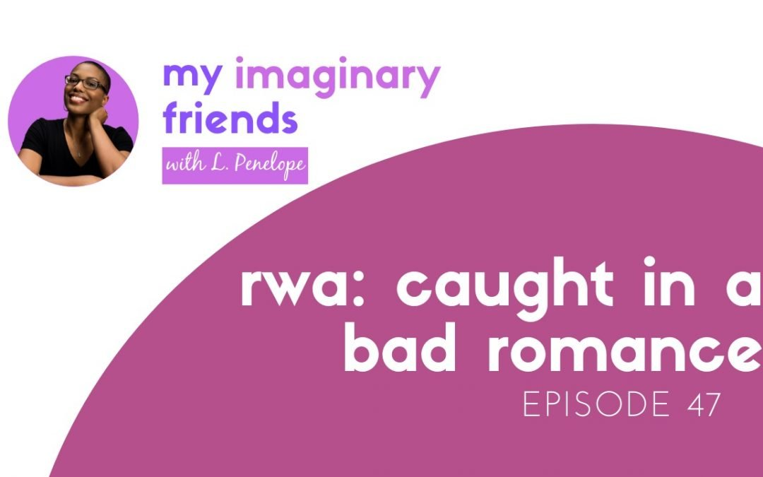 RWA: Caught in a Bad Romance