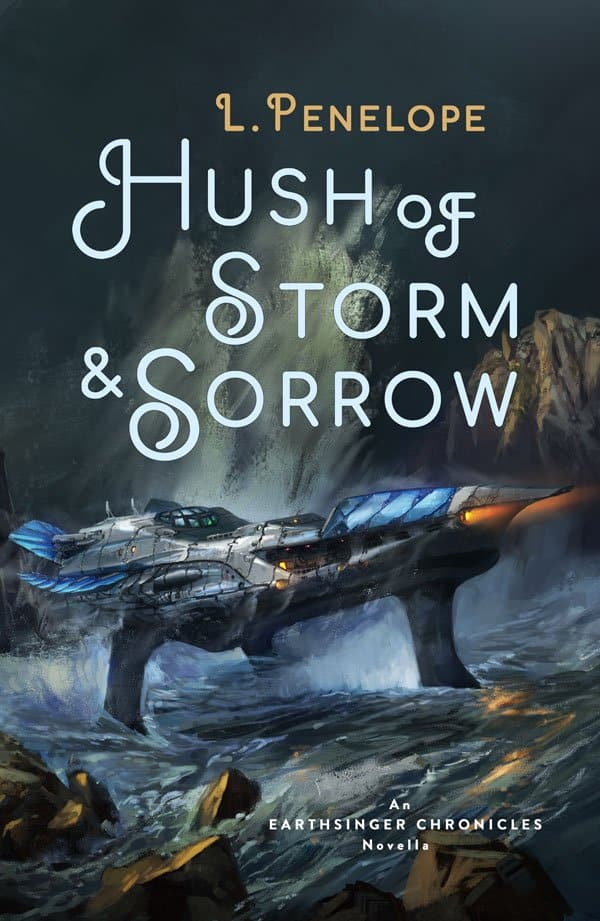 Hush of Storm & Sorrow
